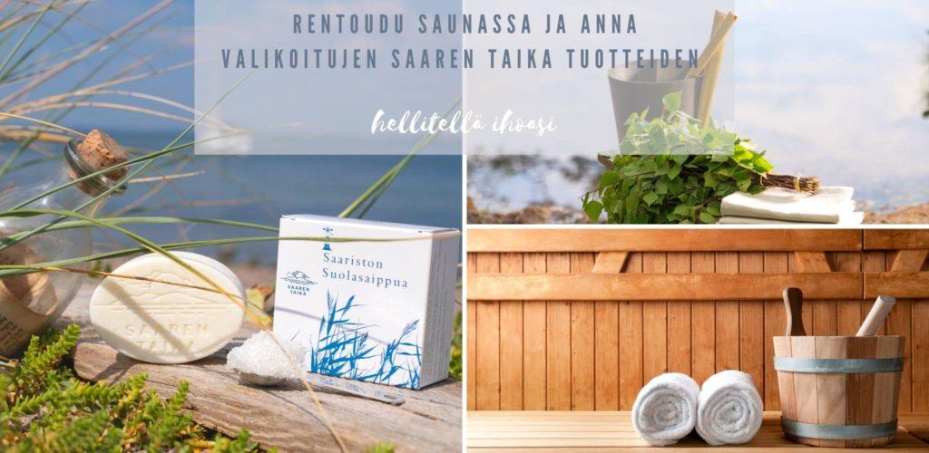 Rentoudu saunassa ja anna valikoitujen Saaren Taika tuotteiden hellitellä ihoasi