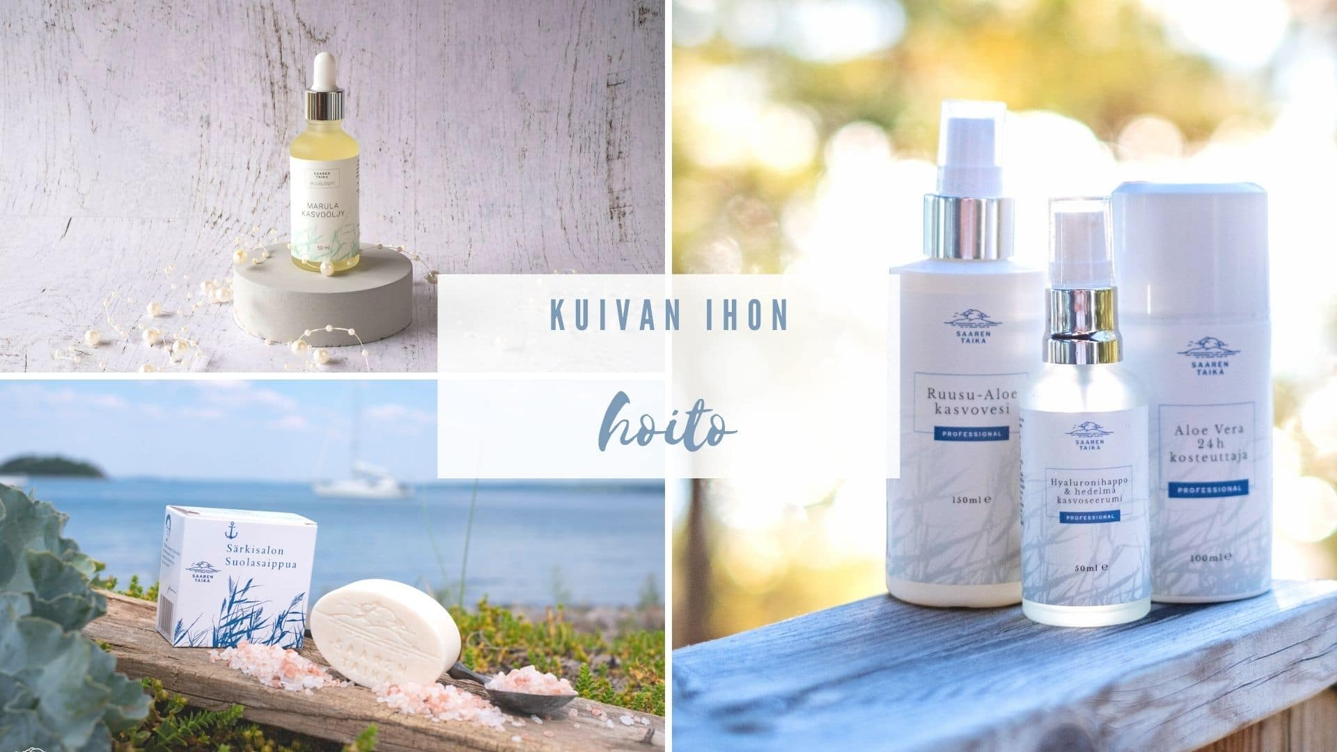 kuivan ihon hoito parhaat ihonhoitotuotteet Saaren Taika